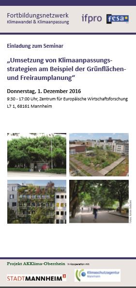 Klimaschutz und Klimaanpassung anhand von Grünflächen- und Freiraumplanung